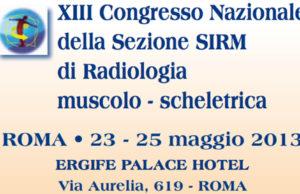 XIII Congresso Nazionaledella Sezione Sirm di Radiologia muscolo - scheletrica.